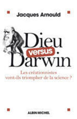 Dieu_versus_darwin_par_jacques_arnoul_3